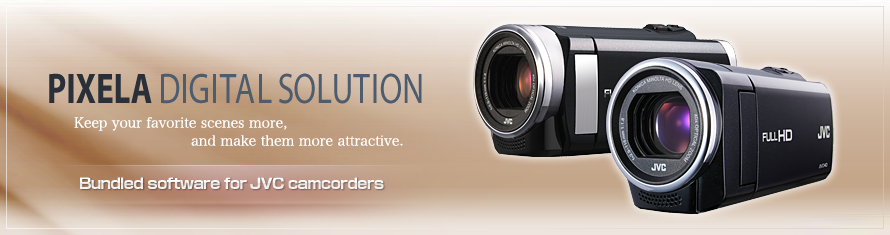PIXELA CORPORATION | Bundled software for JVC camcorders Website