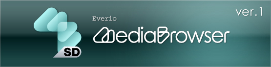 Everio MediaBrowser™ Ver.1 - Features | PIXELA CORPORATION
